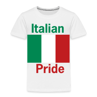 Baby & Toddler Shirts ~ Toddler Premium T-Shirt ~ Toddler Italian Pride, White