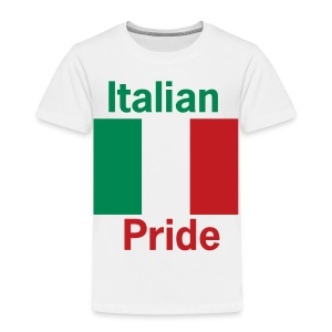 Toddler Italian Pride, White - Toddler Premium T-Shirt