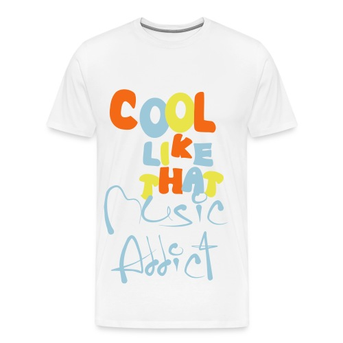 Cool Like that T-Shirt - Men's Premium T-Shirt