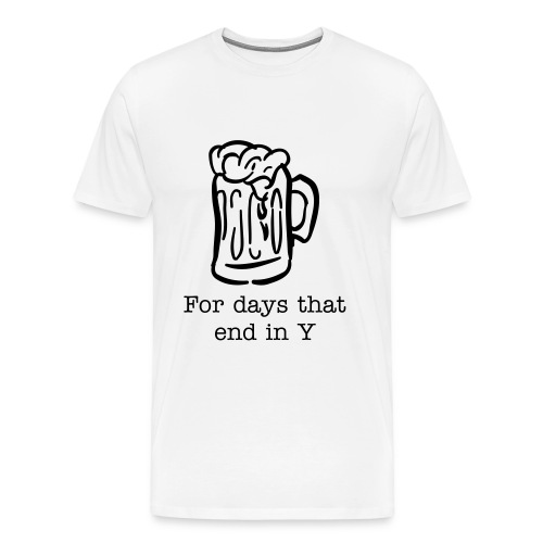 Beer-End In Y - Men's Premium T-Shirt