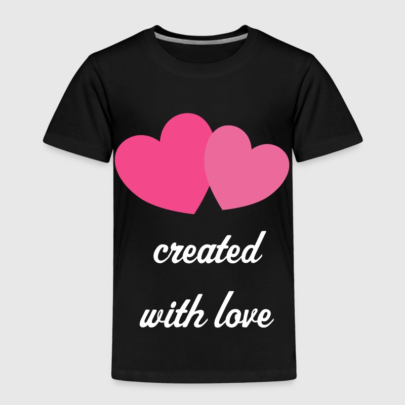 Heart Created With Love t-shirt - Toddler Premium T-Shirt