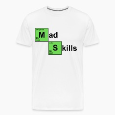 Natural Mad Skills T-Shirts