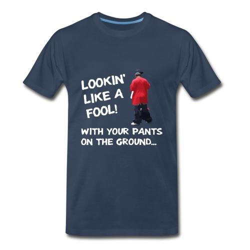Pants On The Ground - Dark BG - Men's Premium T-Shirt