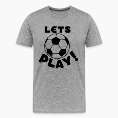 Heather grey soccer ball lets play T-Shirts