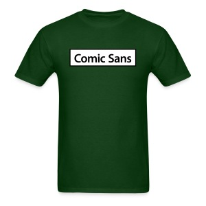 Comic Sans Appreciation #3 - Men's T-Shirt