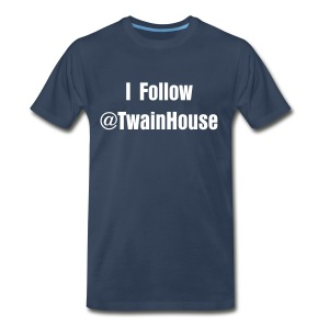 I follow @TwainHouse - Men's Premium T-Shirt