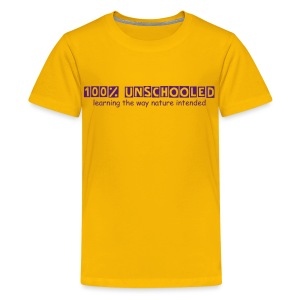 100% Unschooled - Kids' Premium T-Shirt