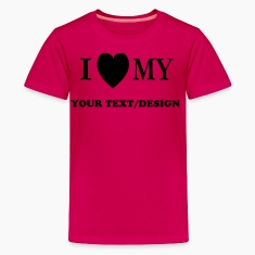 Hot pink I LOVE MY (CUSTOMIZABLE) Kids' Shirts