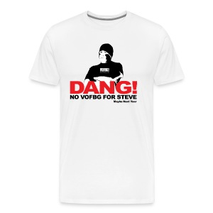 DANG NO STEVE - Men's Premium T-Shirt