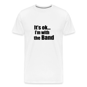 With the Band - Men's Premium T-Shirt