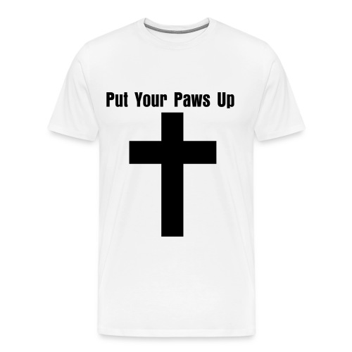 Put Your Paws Up T-Shirt - Men's Premium T-Shirt