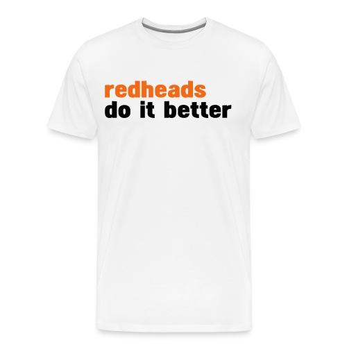readheads do it better - Men's Premium T-Shirt