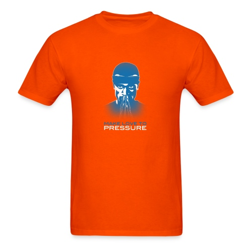 Make Love to Pressure T-Shirt - Men's Heavyweight - Men's T-Shirt