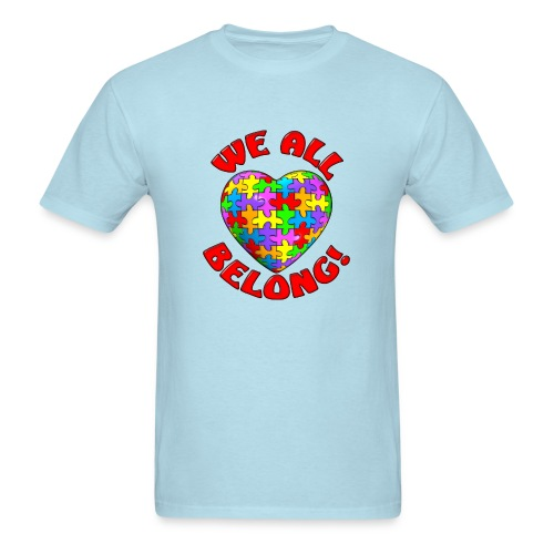We All Belong Autism Awareness - Men's T-Shirt