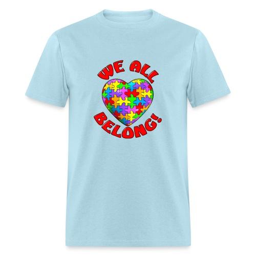 We All Belong Autism Awareness - Men's T-Shirt