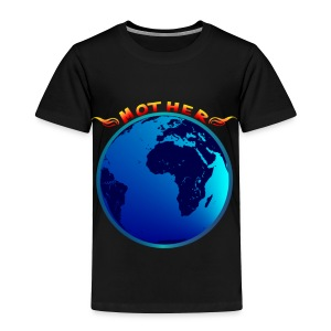 Mother Earth - Toddler Premium T-Shirt