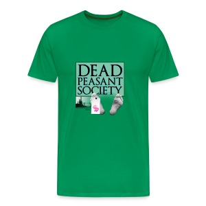DEAD PEASANT SOCIETY - Men's Premium T-Shirt