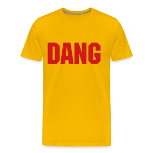 DANG, T-Shirt All Colors  - Men's Premium T-Shirt