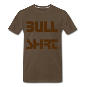 Bull Shit T-Shirt - Men's Premium T-Shirt