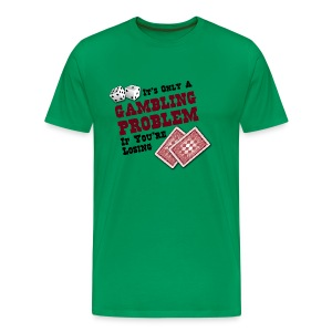 Gambling Problem - Men's Premium T-Shirt