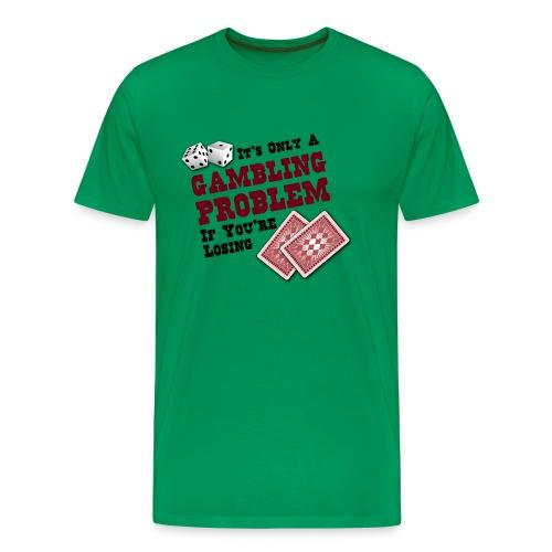 Gambling Problem - Men's Premium T-Shirt