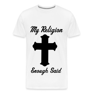 My Religion - Men's Premium T-Shirt