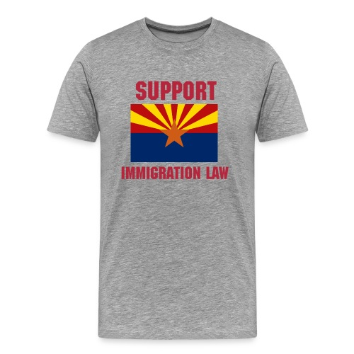 Support Arizona Immigration Law Tee - Men's Premium T-Shirt