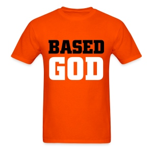 BASED GOD - Men's T-Shirt