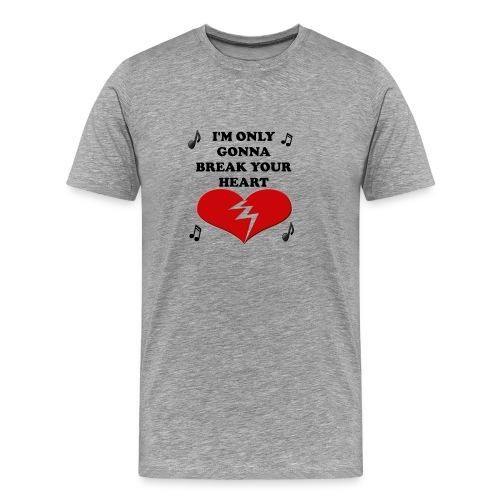 Break Your Heart - Taio Cruz - Men's Premium T-Shirt