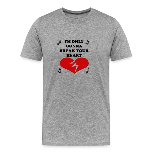 Break Your Heart - Taio Cruz - Men's Premium T-Shirt