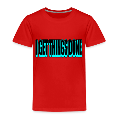 Red I Get Things Done, Funky--DIGITAL DIRECT PRINT Toddler Shirts
