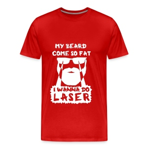 I Wanna Do Laser (Red) - Men's Premium T-Shirt