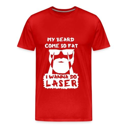 I Wanna Do Laser (Red) - Men's Premium T-Shirt