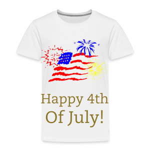 Happy 4th  of July America - Toddler Premium T-Shirt