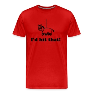 I'd hit that! - Men's Premium T-Shirt