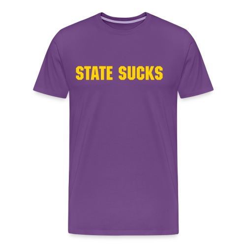 State Sucks - Men's - Men's Premium T-Shirt