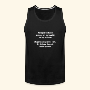 personality and atTEEtude by patjila2 - Men's Premium Tank