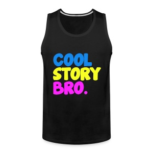 Cool Story Bro Cool Colors Comic Font Tanktop Sleeveless Shirt - Men's Premium Tank