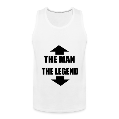 The Man, The Legend - Men's Premium Tank