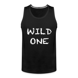 Wild One Tank Top - Men's Premium Tank