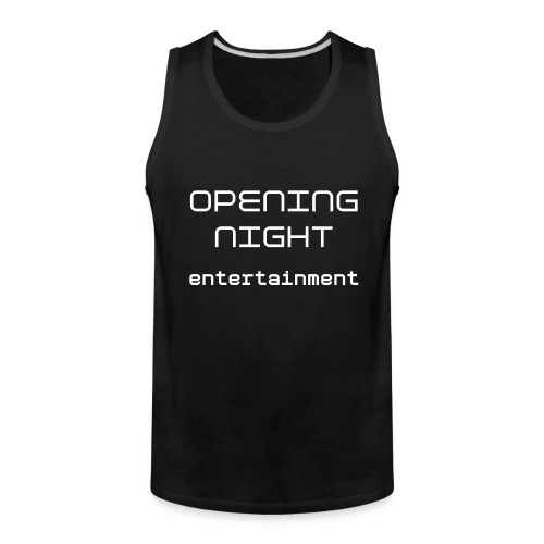 Opening Night Staff Shirt - Men's Premium Tank