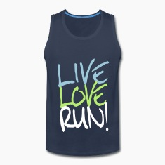 Live Love Run! T-Shirts