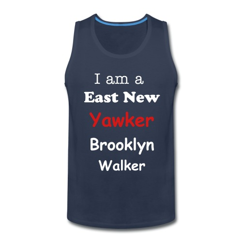 East New Yawker Tease shirt-Tank top - Men's Premium Tank
