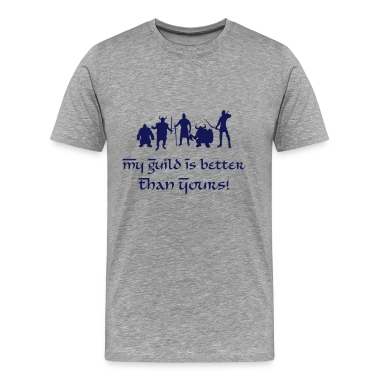 My Guild Is Better Than Yours! T-Shirts