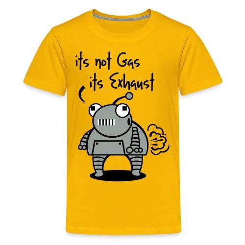 Robot Fart - It's Not Gas, It's Exhaust - Kids' Premium T-Shirt