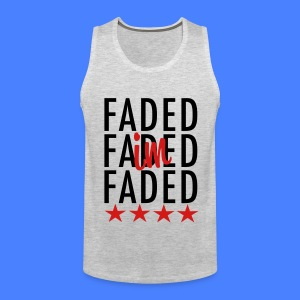 I'm Faded T-Shirts - stayflyclothing.com - Men's Premium Tank
