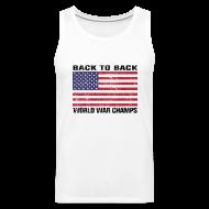 Sportswear ~ Men's Premium Tank ~ Back-to-Back World War Champs (Tank)