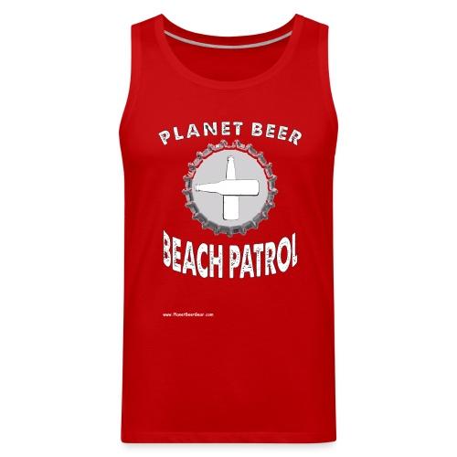 Planet Beer Beach Patrol Men's Tank Top - Men's Premium Tank