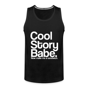 Cool Story Babe Tank Top Sleeveless Shirt - Men's Premium Tank