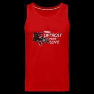 Sportswear ~ Men's Premium Tank ~ From Detroit With Love